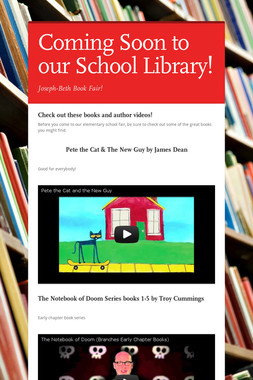 Coming Soon to our School Library!
