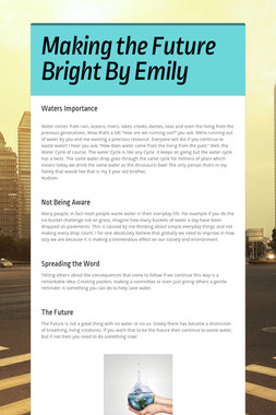 Making the Future Bright By Emily