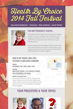 Health By Choice 2014 Fall Festival