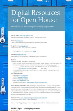 Digital Resources for Open House