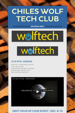 CHILES WOLF TECH CLUB