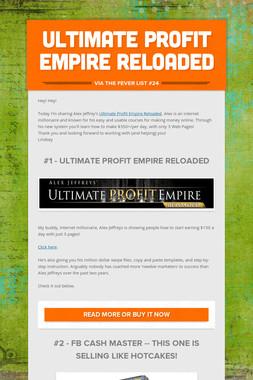 Ultimate Profit Empire Reloaded