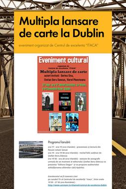 Multipla lansare de carte la Dublin