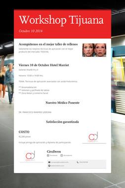 Workshop Tijuana