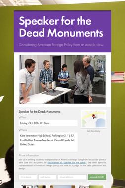 Speaker for the Dead Monuments