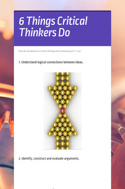 6 Things Critical Thinkers Do