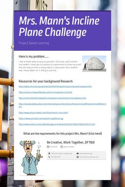 Mrs. Mann's Incline Plane Challenge