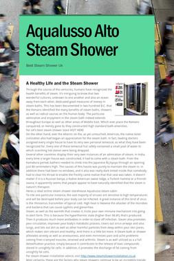 Aqualusso Alto Steam Shower