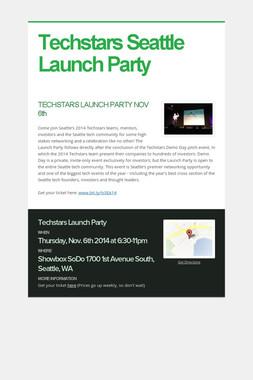 Techstars Seattle Launch Party