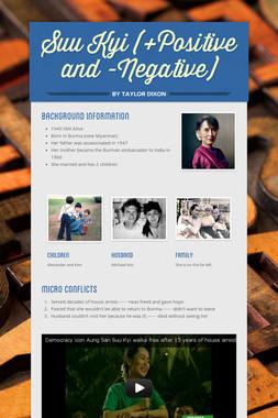 Suu Kyi (+Positive and -Negative)