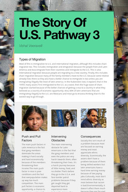 The Story Of U.S. Pathway 3