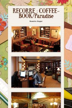 RECORRE : COFFEE-BOOK/Paradise