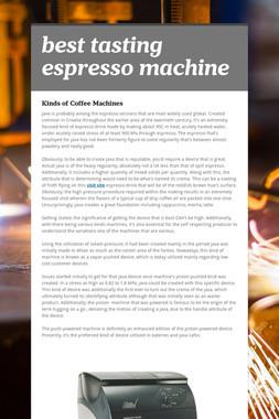 best tasting espresso machine