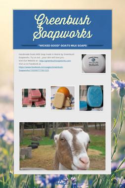 Greenbush Soapworks