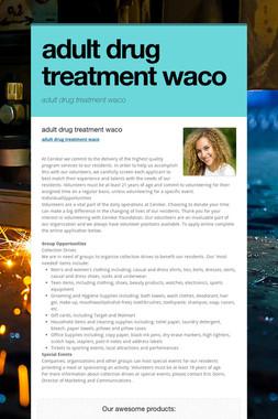 adult drug treatment waco