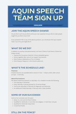 Aquin Speech Team Sign Up