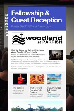Fellowship & Guest Reception