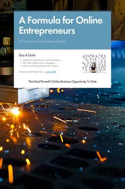 A Formula for Online Entrepreneurs