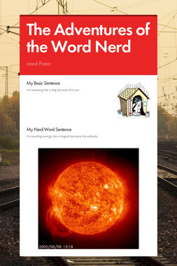 The Adventures of the Word Nerd