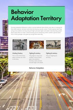 Behavior Adaptation Territory