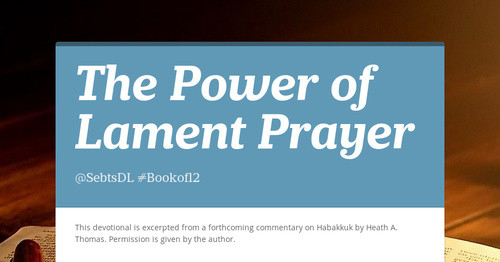 The Power of Lament Prayer