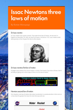 Issac Newtons three laws of motion