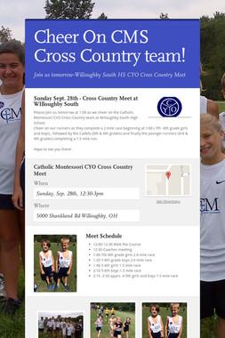 Cheer On CMS Cross Country team!