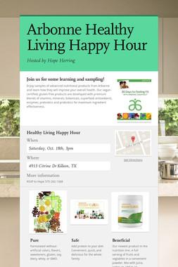 Arbonne Healthy Living Happy Hour