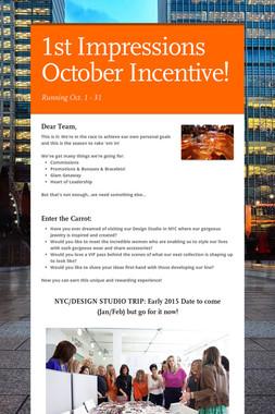 1st Impressions October Incentive!