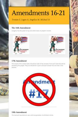 Amendments 16-21