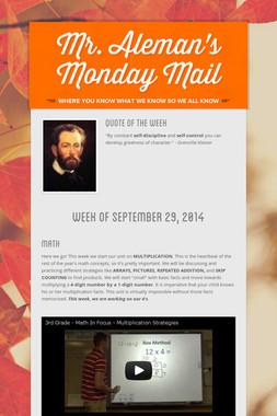 Mr. Aleman's Monday Mail