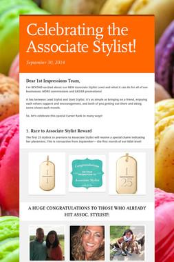 Celebrating the Associate Stylist!