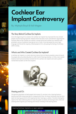 Cochlear Ear Implant Controversy