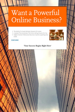 Want a Powerful Online Business?