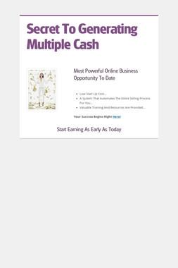 Secret To Generating Multiple Cash