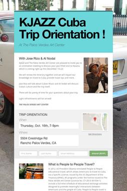 KJAZZ Cuba Trip Orientation !