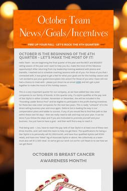 October Team News/Goals/Incentives