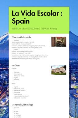 La Vida Escolar : Spain