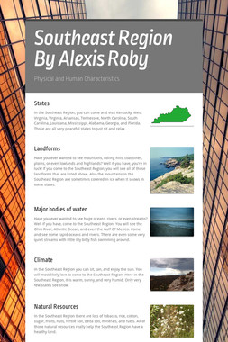 Southeast Region By Alexis Roby
