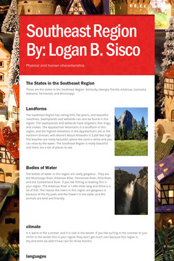Southeast Region By: Logan B. Sisco