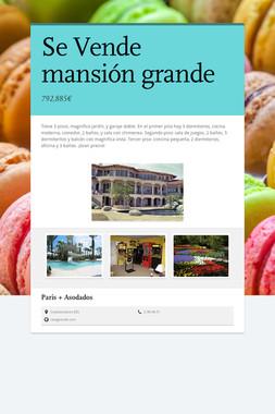 Se Vende mansión grande