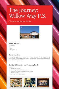 The Journey:  Willow Way P.S.
