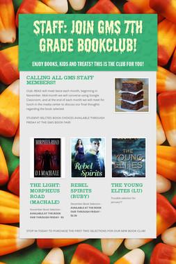 Staff: Join GMS 7th Grade BookClub!