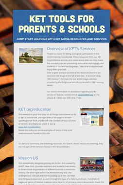 KET Tools For Parents & Schools