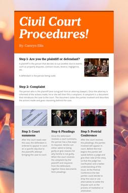 Civil Court Procedures!