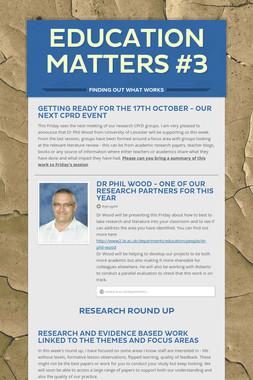 Education Matters #3