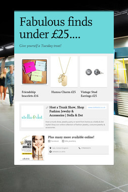 Fabulous finds under £25....