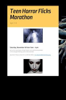 Teen Horror Flicks Marathon