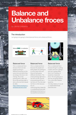 Balance and Unbalance froces
