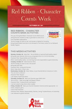 Red Ribbon - Character Counts  Week